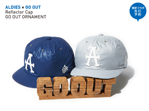 ALDIES×GO OUT「Reflector Cap / GO OUT ORNAMENT」