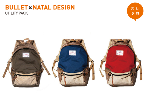 BULLETxNATAL DESIGN「UTILITY PACK」