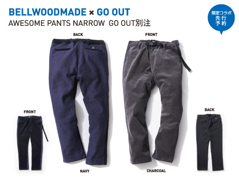 BELLWOODMADE ×GO OUT「AWESOME PANTS NARROW  GO OUT別注」