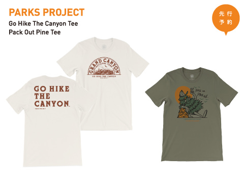 PARKS PROJECT「GO Hike The Canyon Tee / Pack Out Pine Tee」